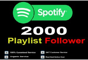 Get 2000+ Spotify Playlist Follower