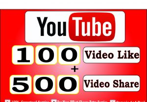 Get 100+ Youtube Video Like And 500+ Youtube Video Share For 4$