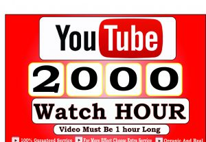 Get 2000+ Hour Youtube Watch Time,Life Time Guranteed Service For 40$