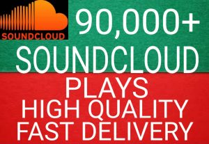 I will get you 90,000+ SoundCloud plays high quality and fast delivery