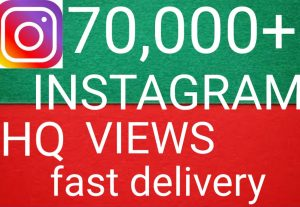 I will give you add 70,000+ Instagram video views high quality promotion Real organic with non drop fast delivery