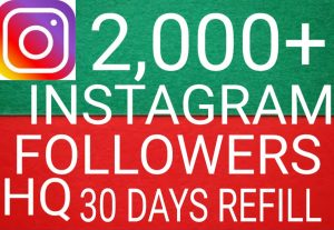 I will give you add 2,000+ Instagram followers high quality promotion Real organic with non drop fast delivery