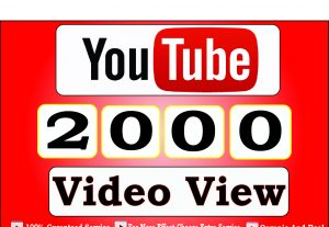 Get 2000+ High Quality Youtube Video View For 4$