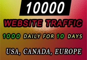 I will drive 10k real visitors from usa, canada, europe