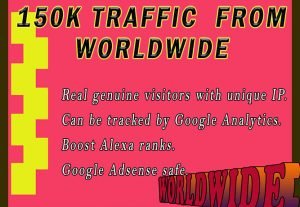 I will drive 150k real traffic from worldwide