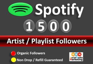 Get 1500+ Spotify Artist / Playlist Followers From HQ Account non drop / Refill Guaranteed