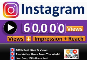 Get Instant 60,000+ HQ Instagram Video views + Impression + Reach Real & Active Users, Non Drop Guaranteed
