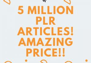 Over 9 million PLR Articles Ebooks & Video
