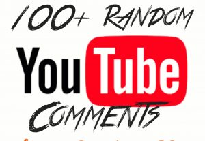 Add 100+ YouTube Random Comments with high quality promotion, real, non dropped and work instantly.