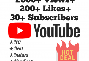 Add 2000+ YouTube Views, 200+ Likes & 30 Subscribers at Instant with lifetime guarantee!!