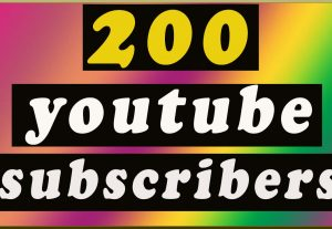 GET 200 REAL YOUTUBE SUBSCRIBERS FOR YOUR CHANNEL