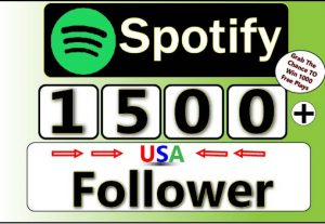 Get 1500+ Spotify USA Follower ,Guranteed Service For 5$