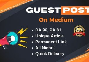 Guest Post on Medium.com DA 96 PA 81 and Huge traffic