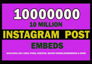 10 Million Instagram Post Embeds for $4