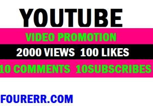 I will do 2000 YouTube views 100 likes 10 comments 10 subscribes promotion