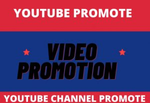 I will do promote your youtube videos