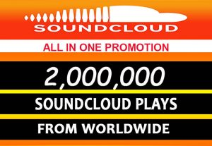 2Million SOUDCLOUD PLAYS FROM WORLDWIDE
