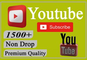 I will provide you 1500+ YouTube Video Subscribers Non-drop and Lifetime.