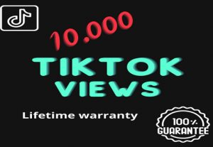 I will add 10k real views to your Tik Tok account