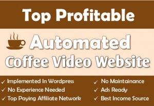 Fully Automated Coffee Website – Top Profitable Niche – Ready to Earn Profit