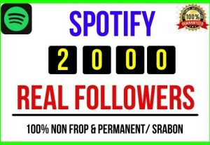 Add 2000+ Spotify Real Followers, 100% real, Non-drop and Lifetime Permanent