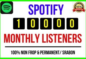 Add Instant 10,000+ Spotify Real Monthly Listeners, 100% real, Non-drop and Lifetime Permanent
