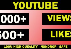 5000+ YOUTUBE VIEWS AND 500+ LIKES NONDROP