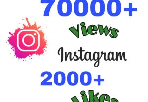 I will add 70000+ Views & 2000+ Likes on Instagram instantly. Very High Quality!