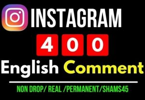 Get Instant 400+ Instagram English Random Comments, 100% Real and Lifetime permanent