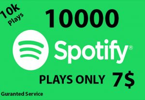 Get 10,000 Spotify Music Plays Only 7$