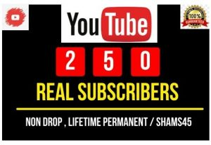 Add 250+ YouTube Real Subscribers , Real and high Retention, Non-drop and Permanent