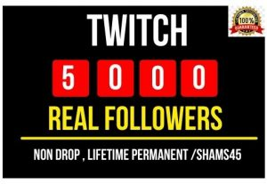 Add 5000+ Real Twitch followers Instant , Non drop and Lifetime Permanent