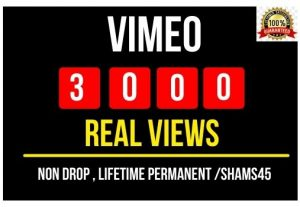 Get 3000+ Real Vimeo Views Instant , Non drop and Lifetime Permanent