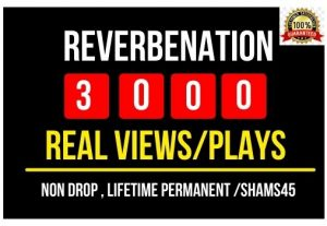 Get 5000+ Real Reverbnation Plays or Views Instant , Non drop and Lifetime Permanent