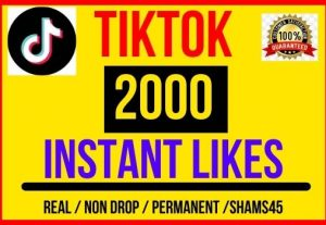 I will give 2000 + TikTok Video Post Likes , Instant start , Non drop and Lifetime permanent