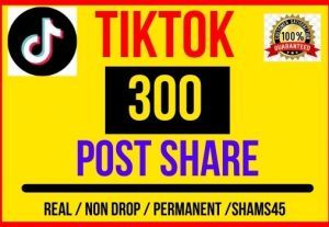 I will give 300 + TikTok Video post Share, Instant start , Non drop and Lifetime permanent