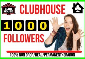 I will give 1000+ Clubhouse Real followers Instant