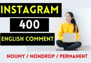 GET 400+ INSTAGRAM COMMENT , ENGLISH AND RADOM , REAL AND NON DROP