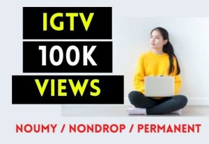 GET 100K+ IGTV VIDEO VIEWS , REAL AND NON DROP