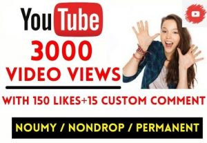 GET INSTANT 3000+ YOUTUBE VIDEO VIEWS WITH 150 LIKES + 15 CUSTOM COMMENT , NON DROP AND LIFETIME GUARANTEED