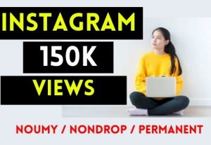 GET 150K+ INSTAGRAM VIDEO VIEWS , REAL AND NON DROP