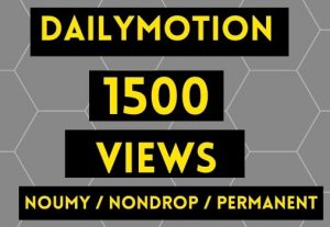 GET 1500+ DAILYMOTION VIEWS INSTANT