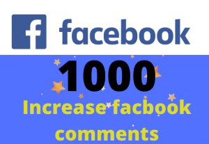 Get 1000 facebook comments – Non-drop – Fast delivery- HQ