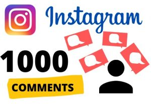 Get 1000 instagram COMMENTS – Non-drop – Fast delivery