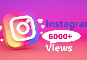 Give You 6000+ Instagram views Instant, Active User