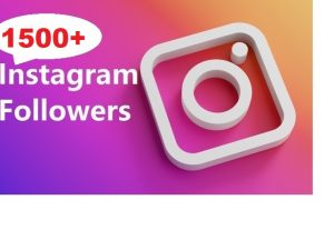 Get 1500 Instagram Follower , REAL WITH Lifetime GUARANTEED