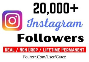 Get 20,000+ Instagram Followers, Non-drop, Active User, and Lifetime Permanent