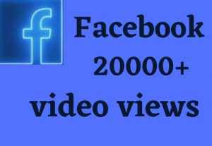 get the permanent 20000+ facebook video views non drop life time permanent and organic