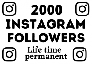 i will give 2000+ instagram followers non drop life time permanent