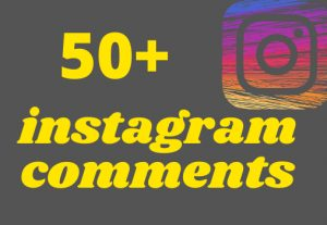 i will give you 50+ instagram comment life time permanent